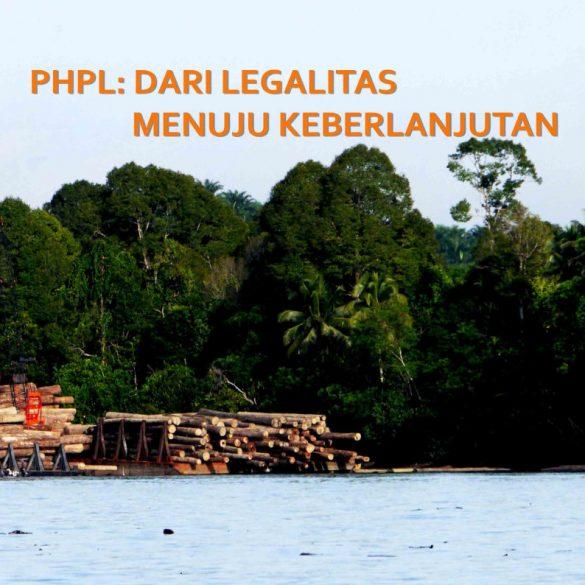PHPL: Dari Legalitas Menuju Keberlanjutan